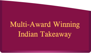 Multi-Award Winning Indian Takeaway